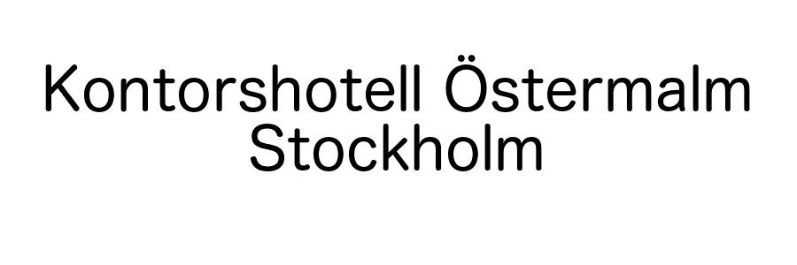 Kontorshotell Östermalm Stockholm
